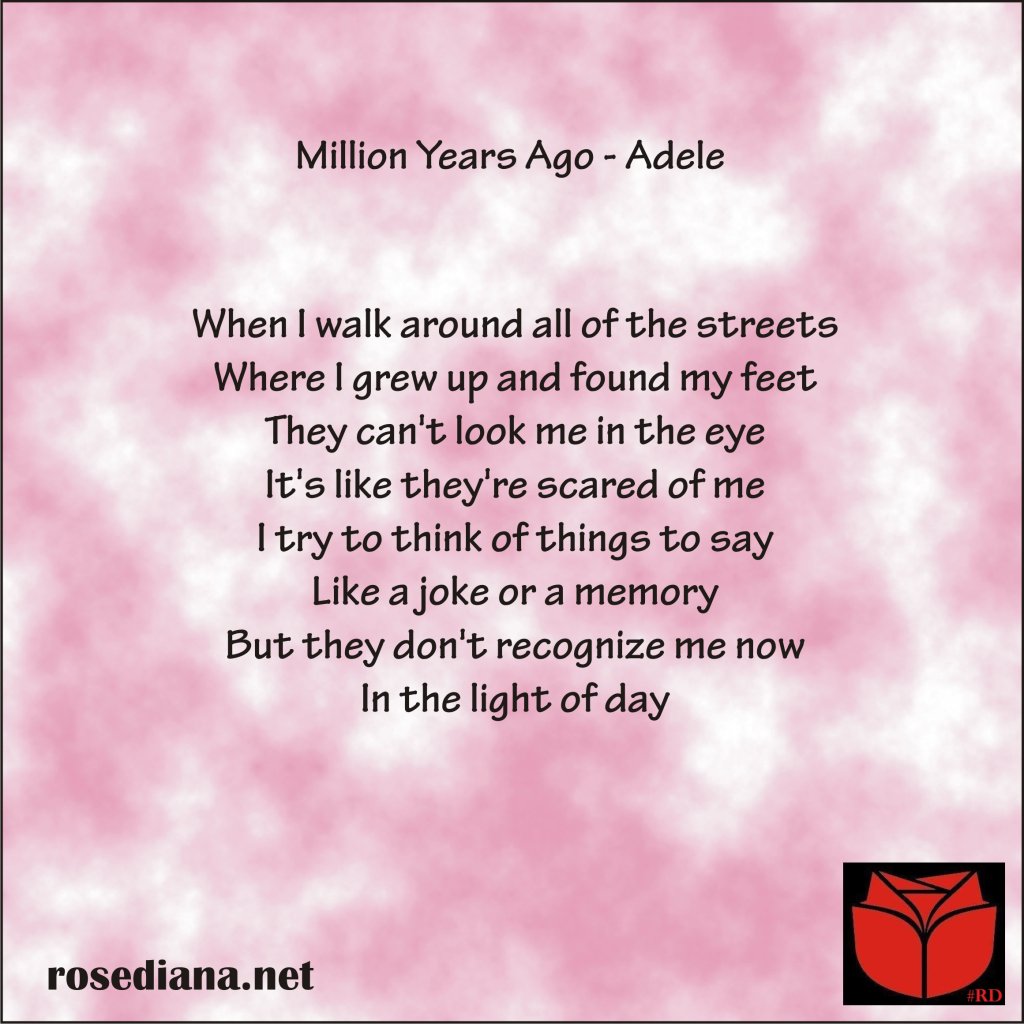 review miilion years ago 3 verse 2, review miilion years ago 1, adele lyrics, adele quote, adele quotes, adele song lyrics, adele song quotes, million years ago adele, million years ago lyrics, million years ago quotes